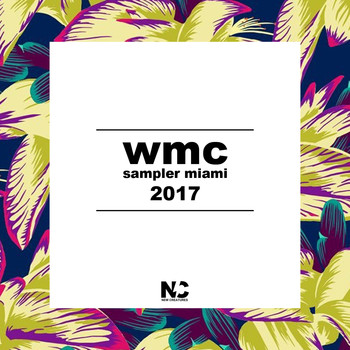 Various Artists - WMC Sampler Miami 2017