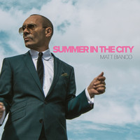Matt Bianco - Summer in the City