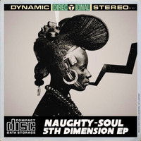 Naughty-Soul - 5th Dimension EP