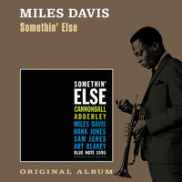 Miles Davis - Somethin' Else