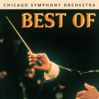 Chicago Symphony Orchestra - Best Of