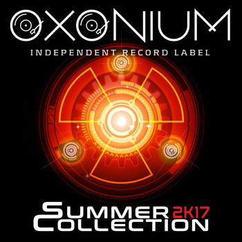 Various Artists - Oxonium Summer Collection 2k17