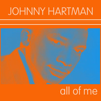 Johnny Hartman - Johnny Hartman: All of Me