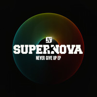 Supernova - Never Give Up EP