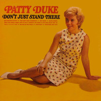 Patty Duke - Don't Just Stand There