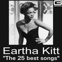 Eartha Kitt - The 25 Best Songs