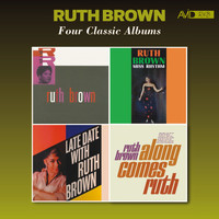 Ruth Brown - Four Classic Albums (Rock & Roll / Miss Rhythm / Late Date with Ruth Brown / Along Comes Ruth) [Remastered]