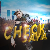 Saya - Saya featuring Rmess l'Emissaire Check (Explicit)