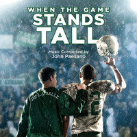 John Paesano - When the Game Stands Tall (Original Motion Picture Score)