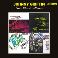 Johnny Griffin - Four Classic Albums (Introducing Johnny Griffin / a Blowing Session / The Congregation / Way out) [Remastered]