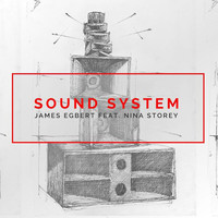 James Egbert - Sound System