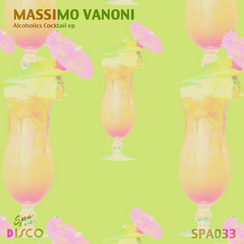 Massimo Vanoni - Alcoholics Cocktail EP