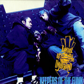 Lords Of The Underground - Keepers of the Funk (Explicit)