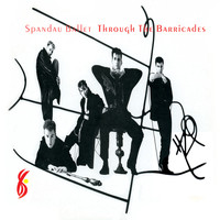 Spandau Ballet - Through the Barricades (Remastered)