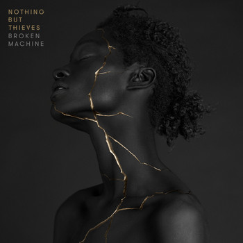 Nothing But Thieves - Broken Machine (Deluxe) (Explicit)