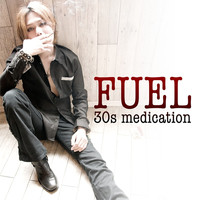 Fuel - 30s Medication