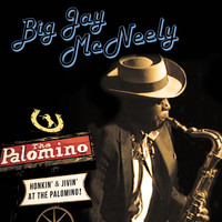 Big Jay McNeely - Honkin' & Jivin' at the Palomino - Live