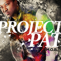 Project Pat - M.O.B. (Explicit)