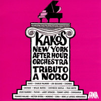 Kako's New York After Hour Orchestra - Tributo a Noro Morales