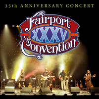 Fairport Convention - 35th Anniversary Concert