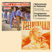 Yellowman - Divorced! (For Your Eyes Only) + Confessions