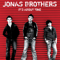 Jonas Brothers - It's About Time