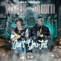 Yo Gotti - Can't You Tell (feat. Yo Gotti)