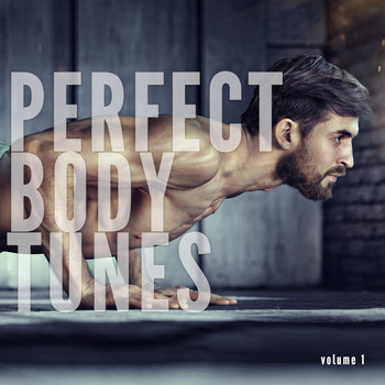 Various Artists - Perfect Body Tunes, Vol. 1 (Fitness & Sports Pushing Beats)