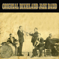 Original Dixieland Jazz Band - The Best of Original Dixieland Jazz Band