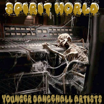 Frankie Paul - Spirit World Younger Dancehall Artists