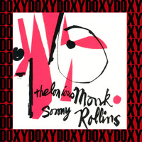 Thelonious Monk, Sonny Rollins - Thelonious Monk & Sonny Rollins (Hd Remastered, the Rudy Van Gelder Edition, Doxy Collection)