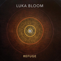 Luka Bloom - Refuge
