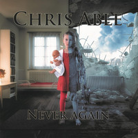 Chris Able - Never Again