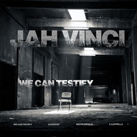 Jah Vinci - We Can Testify