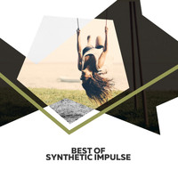 Synthetic Impulse - Best Of