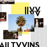All Tvvins - Anything