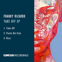 Franky Rizardo - Take off EP