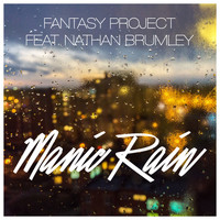 Fantasy Project feat. Nathan Brumley - Manic Rain
