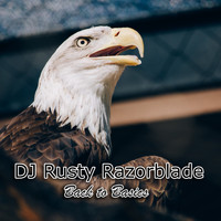 DJ Rusty Razorblade - Back to Basics
