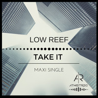 Low Reef - Take It