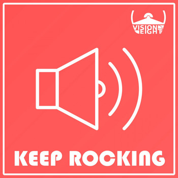 Visioneight - Keep Rocking