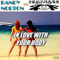 Randy Norton vs. The Outhere Brothers - In Love with Your Body