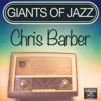 Chris Barber - Giants of Jazz