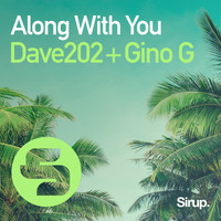 Dave202 & Gino G - Along with You