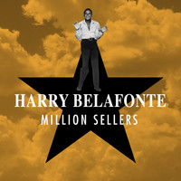 Harry Belafonte - Million Sellers