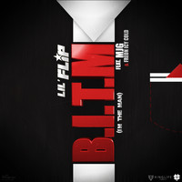Lil' Flip - B.I.T.M. (feat. MJG & Freon Icy Cold)