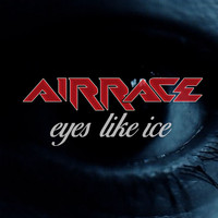 Airrace - Eyes Like Ice