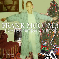 Frank McComb - How I Remember Christmas