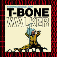 T-Bone Walker - The Great Blues Vocals And Guitar (Hd Remastered, Expanded Edition, Doxy Collection)