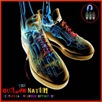 Outlaw Nation - Historicallycurrentbythepast